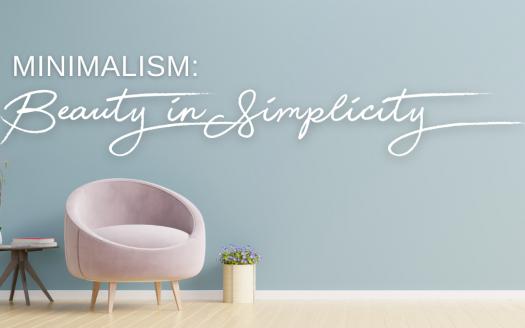 Minimalism: Beauty in Simplicity | Iloilo Prime Properties